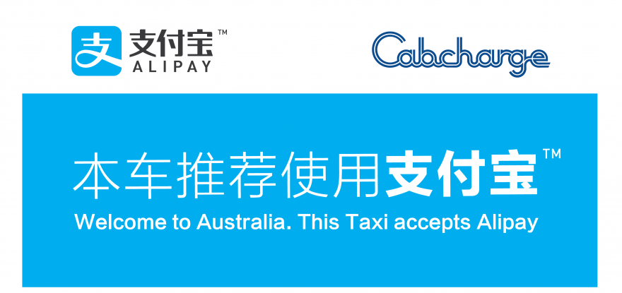 Alipay. Cabcharge. Welcome to Australia. This taxi accepts Alipay.